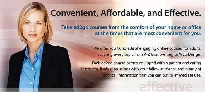 There is a smiling woman on the left of the image. The image text says Convenient, Affordable, and Effective. Take E D 2 G O courses from the comfort of your home or office at the times that are most convenient for you. We offer you hundreds of engaging online courses for adults, covering every topic from A-Z Grant writing to Web Design. Each E D 2 G O course comes equipped with a patient and caring instructor, lively discussions with your fellow students, and plenty of practical information that you can put to immediate use.